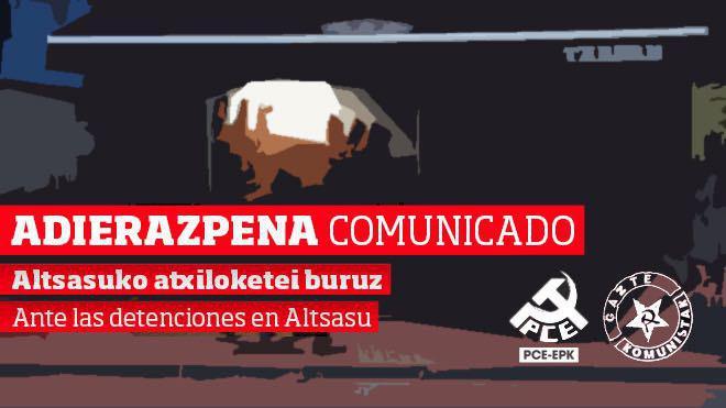 PCE-EPK y GK no comparten la decisión de acusar de delito de terrorismo a las personas involucradas en los hechos sucedidos en Altsasu