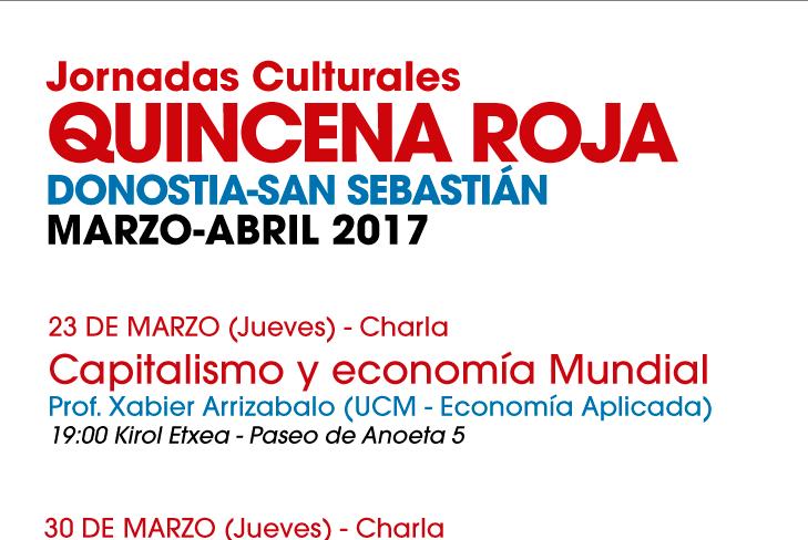 Hamabostaldi Gorria Kultura Jardunaldiak La Fundación de Investigaciones Marxistas organiza las Jornadas Culturales Quincena Roja en Donostia