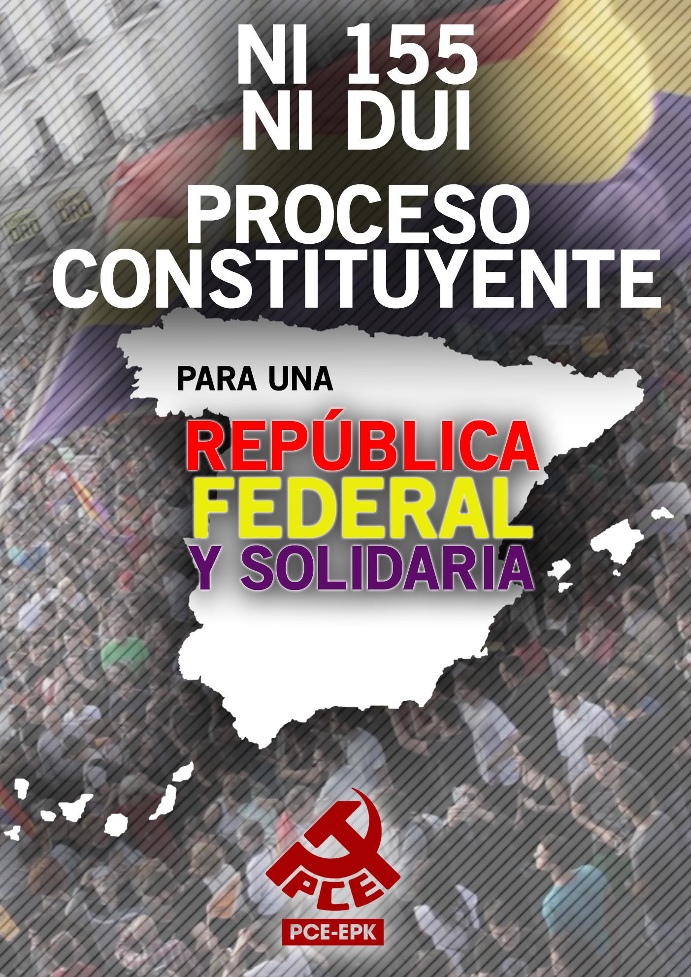 El PCE-EPK Navarra inicia una campaña por un Proceso Constituyente y una República Federal y Solidaria