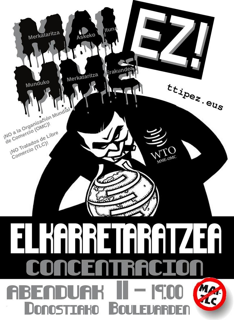 MOVILIZACIÓN CONTRA LOS TRATADOS DE LIBRE COMERCIO Y EN CONTRA DE LA OMC