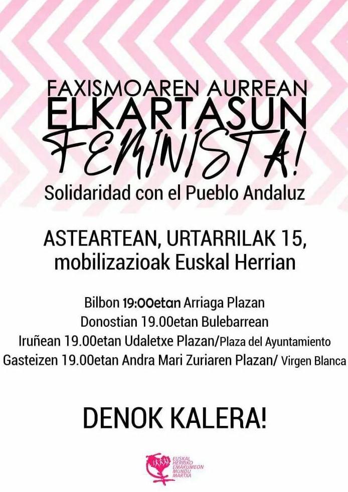 Faxismoaren Aurrean, elkartasun Feminista. Movilizaciones feministas en solidaridad con Andalucia