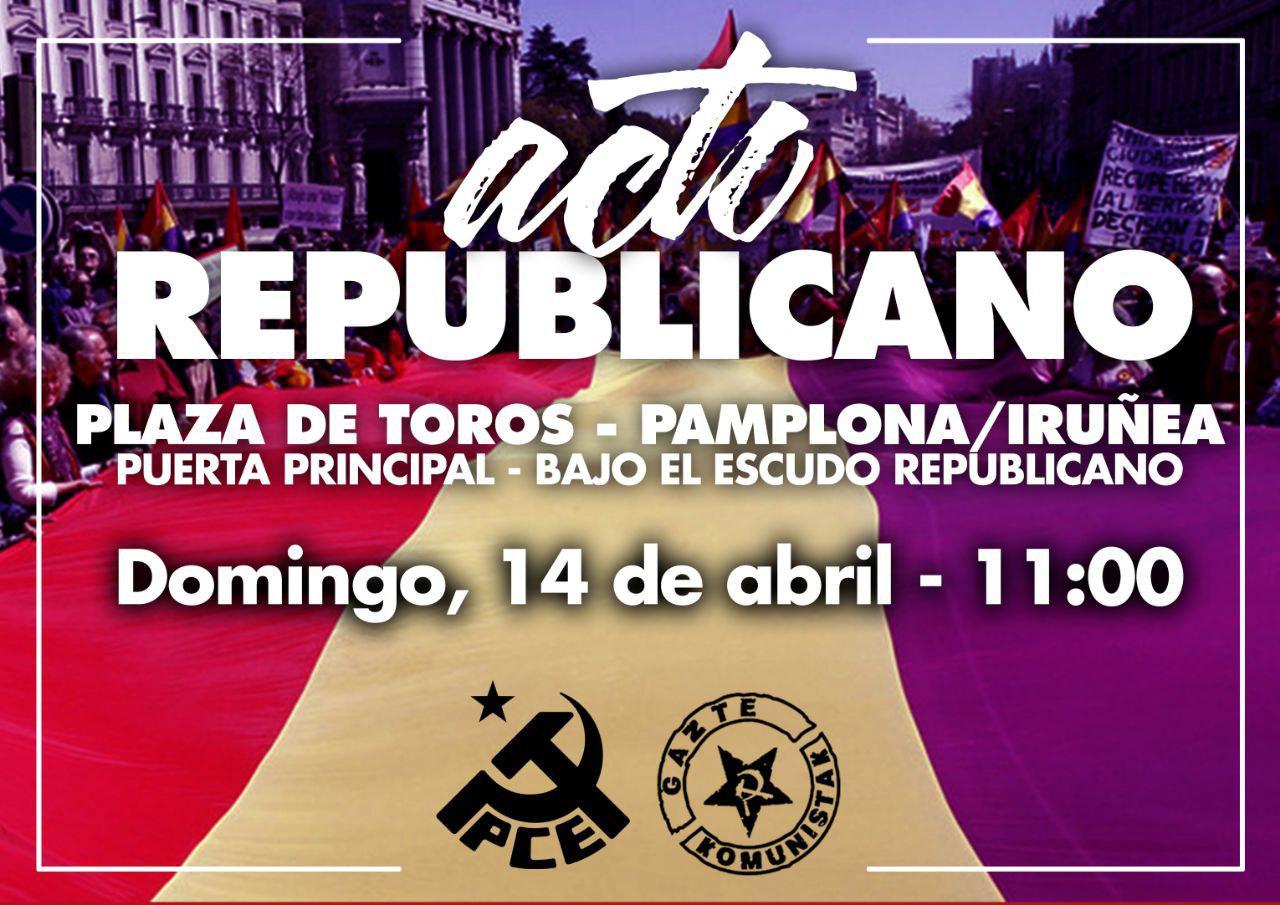 Actos del 14 de Abril en Navarra. Gora Errepublika!!!