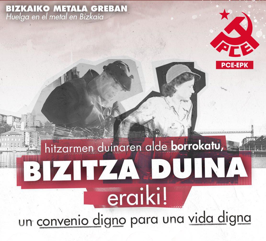 Huelga del Metal en Bizkaia. El sector vuelve a la carga a la conquista de sus derechos.