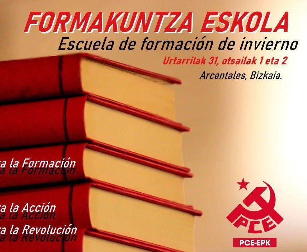 Formakuntza Eskola. Escuela de formación de Invierno del PCE-EPK.