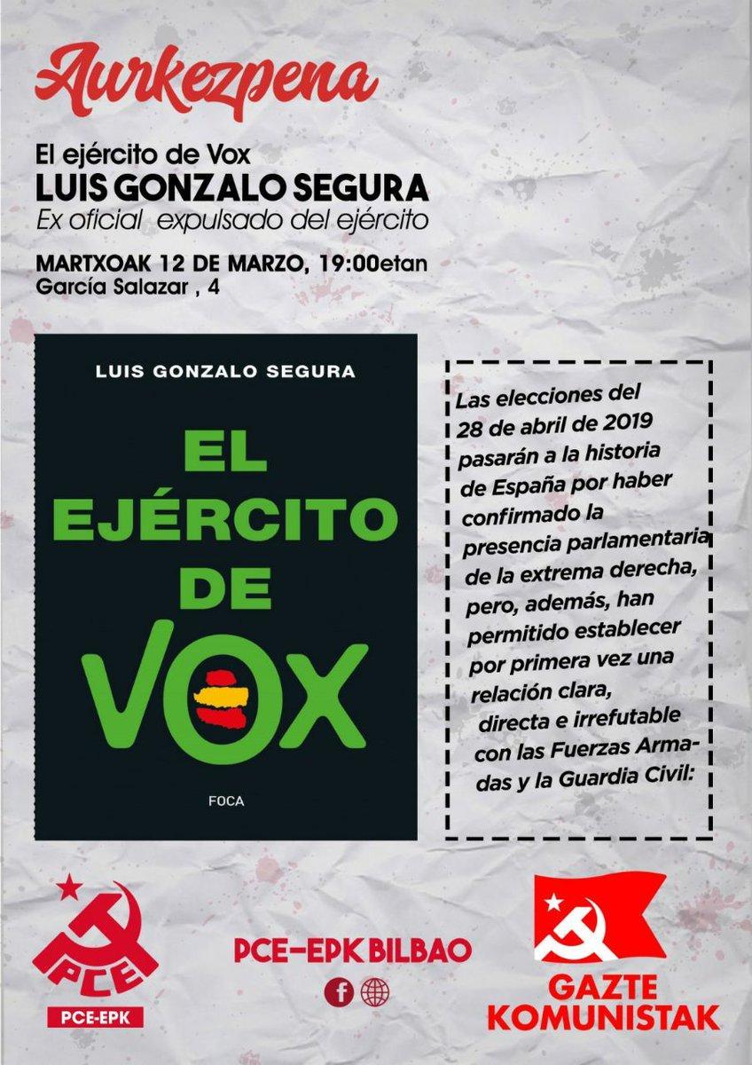 Presentación del libro «El ejercito de Vox» con el autor Luís Gonzalo Segura. Bilbo eta Basauri.