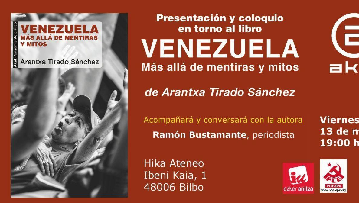 Presentación del libreo «Venezuela, más allá de mentiras y mitos» con su autora Arantxa Tirado Sánchez