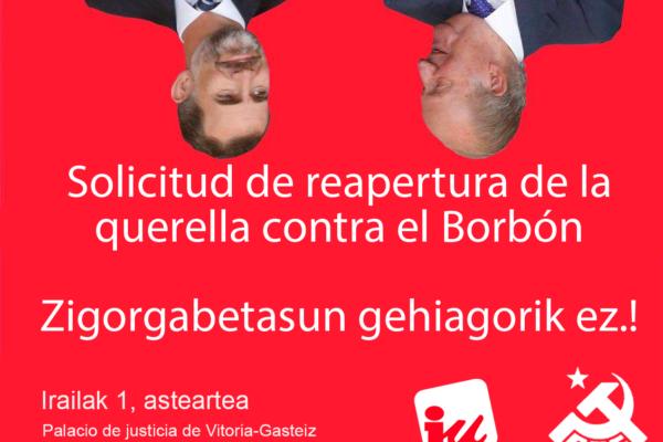 El PCE-EPK junto con Ezker Anitza-IU registrará una solicitud de reapertura de la Querella al Borbón en el Palacio de Justicia de Vitoria-Gasteiz..