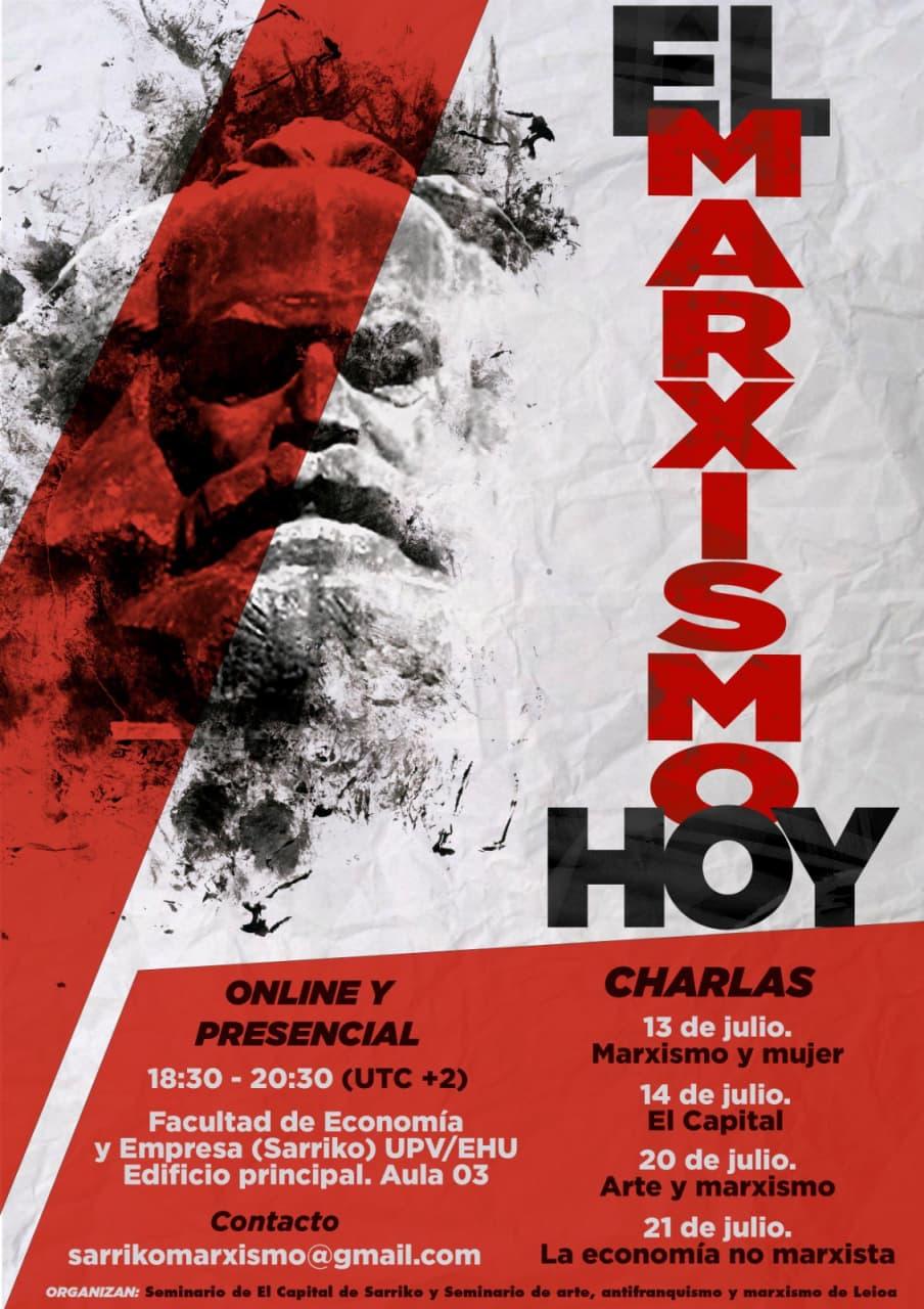 Jornadas «El Marxismo hoy». Seminario de El Capital de Sarriko y Seminario de Arte, Antifranquismo y Marxismo de Leioa