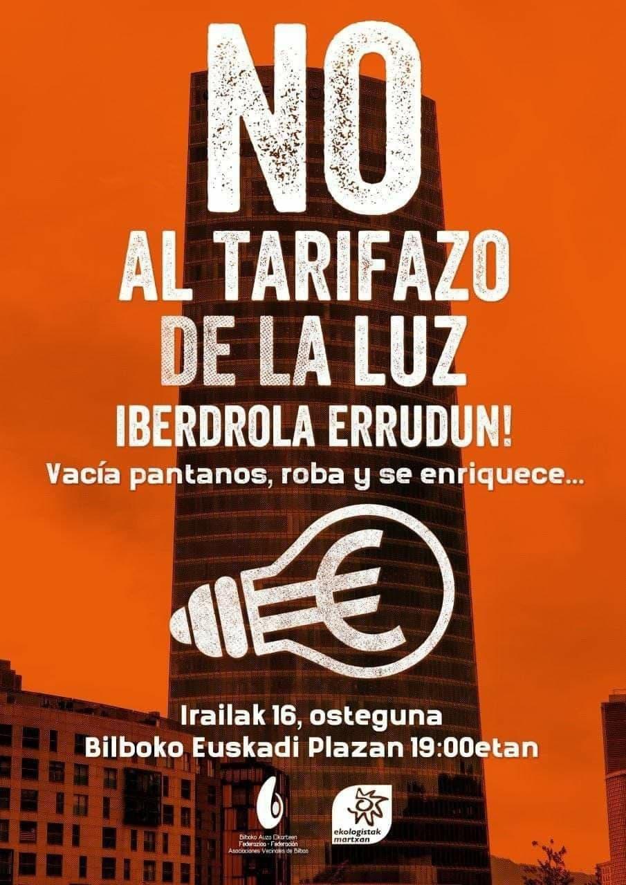 Contra el chantaje de las eléctricas. Ekologistak Martxan y la Federación de Asociaciones Vecinales de Bilbao llaman a manifestarse contra el tarifazo de la luz.